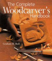 The Complete Woodcarver's Handbook