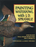 Painting Waterfowl With J.D. Sprankle