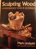 Sculpting Wood Contemporary tools & Tech.