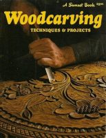 Sunset Woodcarving Techiques & Projects