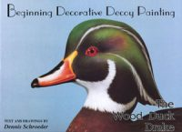 Beginning Decorative Decoy Painting The Wood Duck Drake