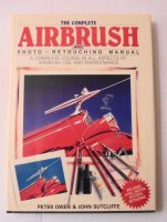 The Complete Airbrush and Photo Retouching Manual