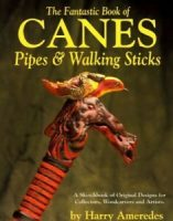 The Fantastic Book of Canes Pipes & Walking Sticks