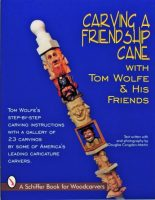 Carving a Friendship Cane with Tom Wolfe & his friends