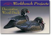 Workbench Projects Decorative Wood Duck