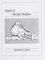 Carve A Pacific Walrus