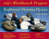 Workbench Projects Traditional Hunting Decoys