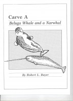 Carve a Beluga Whale and A Narwhal