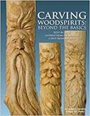 Carving Woodspirits Beyond the Basics