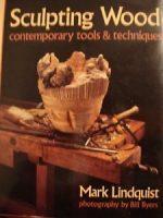 Sculpting Wood Contemporary tools & Tech.