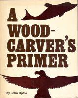 A wood Carver's Primer