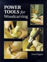 Power Tools for Woodcarving