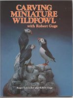 Carving Miniature Wildfowl with Bob Guge