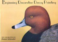Beginning Decorative Decoy Painting The Redhead Drake